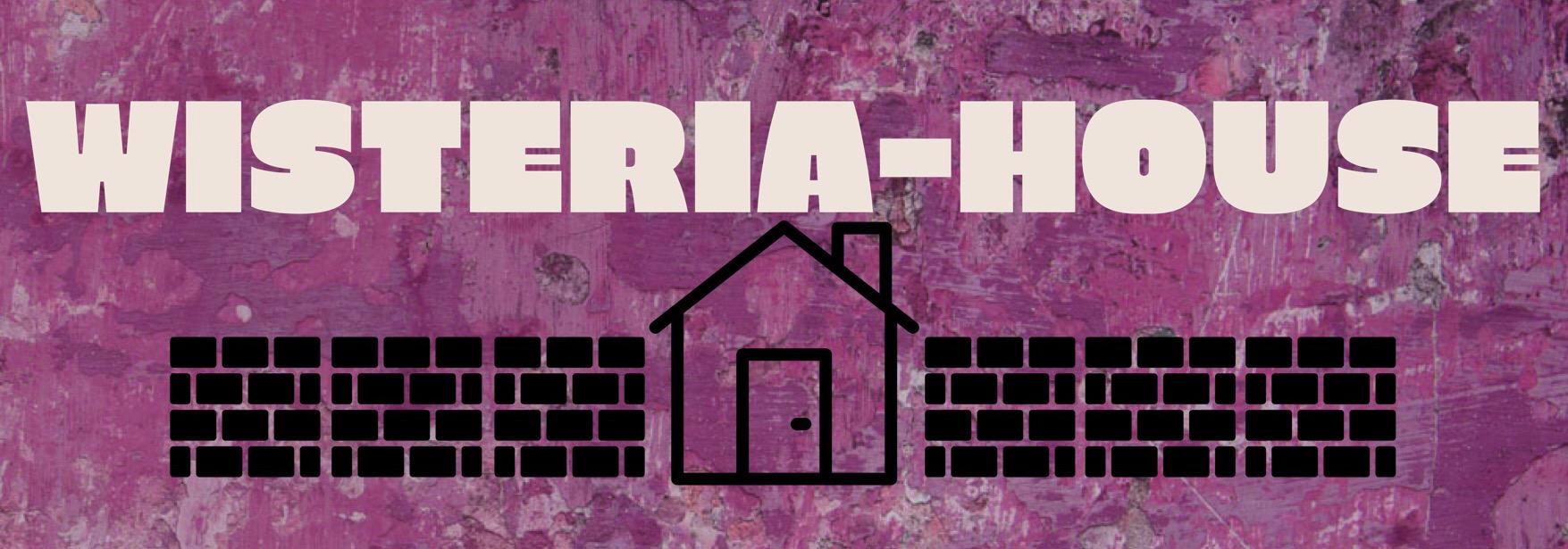 WISTERIA-HOUSE